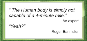 Celebrating Olympic and GCSE results? Made up quote from Roger Bannister